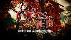 Of Orcs and Men_Behind the music