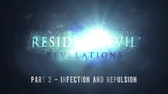 Resident Evil: Revelations_Infection & Repulsion