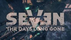 Seven: The Days Long Gone_Sneaking Teaser