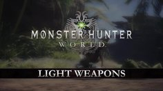 Monster Hunter: World_Light Weapons