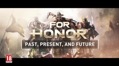For Honor_Past, Present and Future