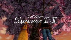 Shenmue I & II_E3: Best of Japan Sizzle Reel