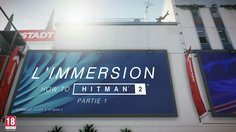 Hitman 2_How to Hitman: Immersion (FR)