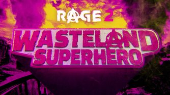 RAGE 2_Wasteland Superhero Trailer