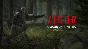 Vigor_Season 2: Hunters Trailer