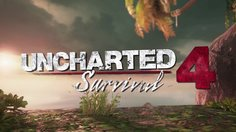 Uncharted 4: A Thief's End_Survival Mode Trailer