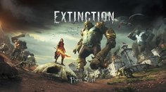 Extinction_E3 Gameplay Walkthrough