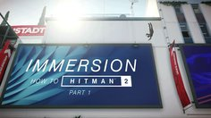 Hitman 2_How to Hitman: Immersion