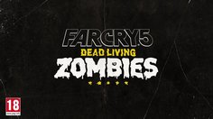 Far Cry 5_Dead Living Zombies Launch Trailer