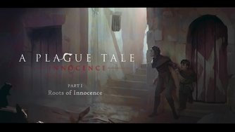 A Plague Tale: Innocence_Webseries #1 Roots of Innocence