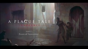 A Plague Tale: Innocence_Webseries #1 Roots of Innocence (EN)