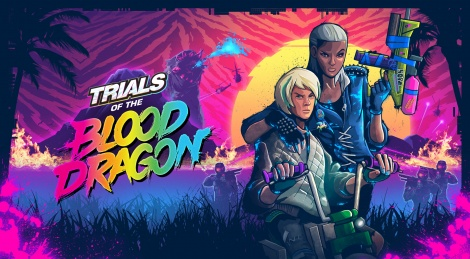 E3: Trials of the Blood Dragon is out