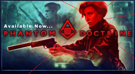 Tactical thriller Phantom Doctrine is out