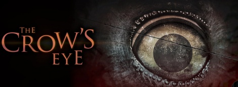 The Crow's Eye brings investigation/horror soon