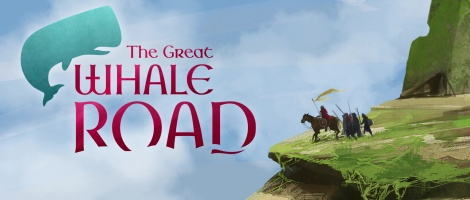The Great Whale Road coming March 30